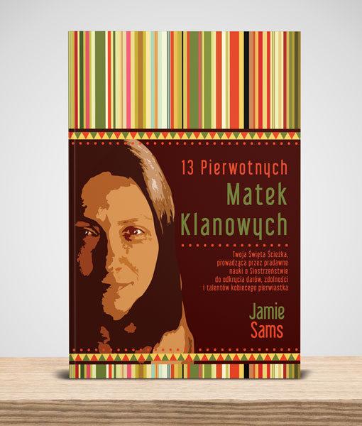Cojanato, wydawnictwo, ksiazka 13 Pierwotnych matek klanowych