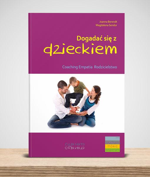 Cojanato, wydawnictwo, ksiazka, Dogadać się z dzieckiem