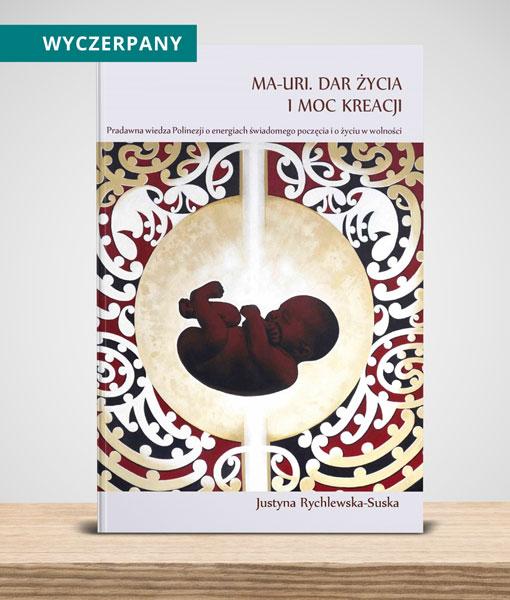 Cojanato, wydawnictwo, ksiazka, Ma-Uri. Dar życia i moc kreacji